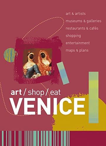 9780393327830: Art/Shop/Eat: Venice (Art/Shop/Eat)