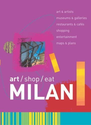 Art/Shop/Eat: Milan (Art/Shop/Eat): Blanchard, Paul