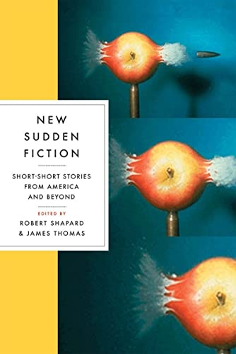 New Sudden Fiction: Short-Short Stories from America and Beyond (Paperback)