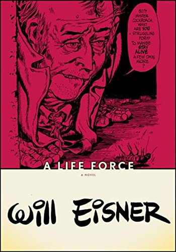 9780393328035: A Life Force (Will Eisner Library (Hardcover))