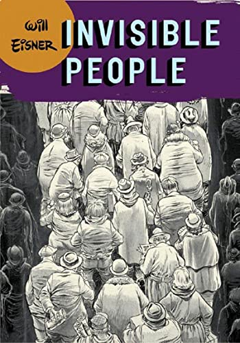 9780393328097: Invisible People (Will Eisner Library (Hardcover))