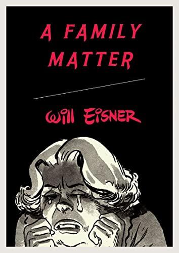 9780393328134: A Family Matter (Will Eisner Library)