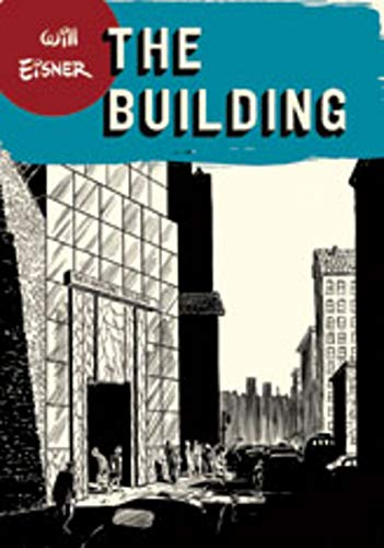 9780393328165: The Building (Will Eisner Library (Hardcover))