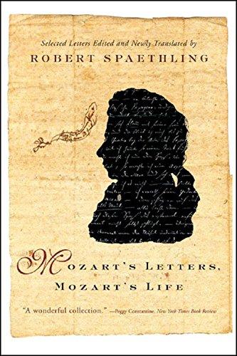 9780393328301: Mozart's Letters, Mozart's Life