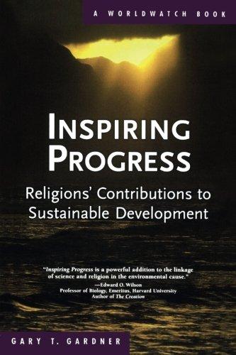 9780393328325: Inspiring Progress: Religions' Contributions to Sustainable Development