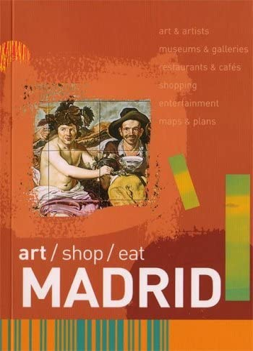 9780393328349: Art/Shop/Eat: Madrid (Art/Shop/Eat)