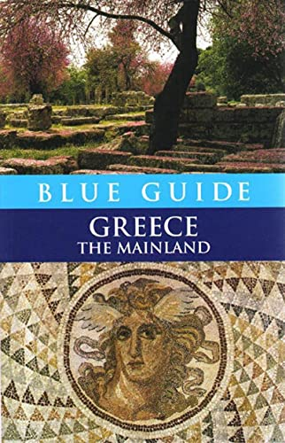 9780393328363: Blue Guide Greece: The Mainland (Blue Guides)