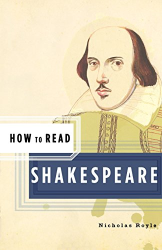 9780393328394: How to Read Shakespeare