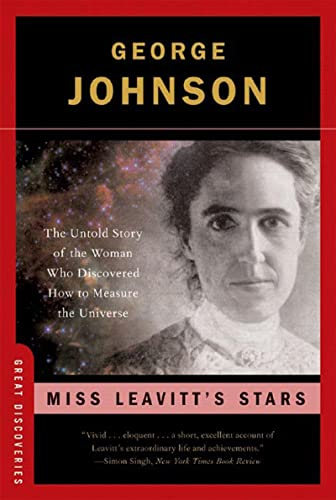 9780393328561: Miss Leavitt's Stars: The Untold Story of the Woman Who Discovered How to Measure the Universe (Great Discoveries)