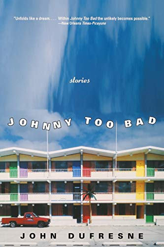 9780393328714: Johnny Too Bad: Stories