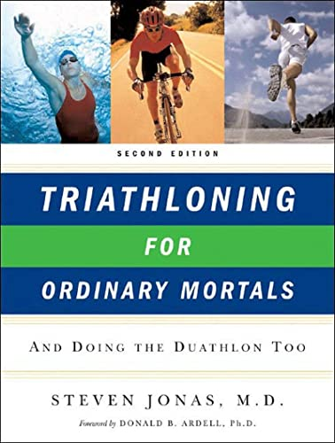 9780393328776: Triathloning for Ordinary Mortals: And Doing the Duathlon Too
