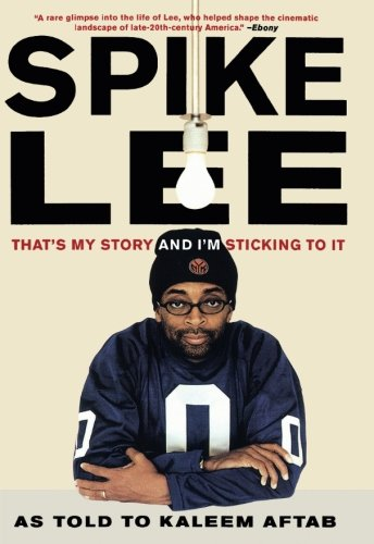 9780393328943: Spike Lee: That's My Story and I'm Sticking to It