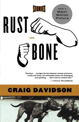 9780393329001: Rust and Bone: Stories