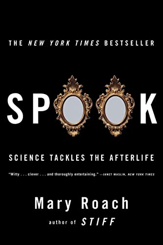 9780393329124: Spook: Science Tackles the Afterlife