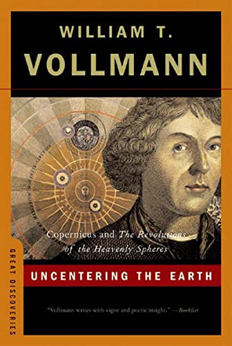 9780393329186: Uncentering the Earth: Copernicus and The Revolutions of the Heavenly Spheres (Great Discoveries)