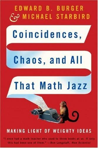 9780393329315: Coincidences, Chaos, and All That Math Jazz: Making Light of Weighty Ideas