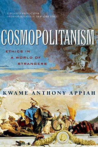 9780393329339: Cosmopolitanism: Ethics in a World of Strangers