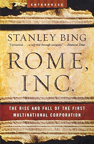 Rome Inc: The Rise and Fall of: Bing, Stanley