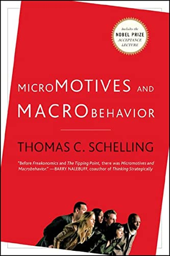 9780393329469: Micromotives and Macrobehavior (Fels Lectures on Public Policy Analysis)