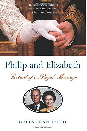 9780393329490: Philip and Elizabeth: Portrait of a Royal Marriage