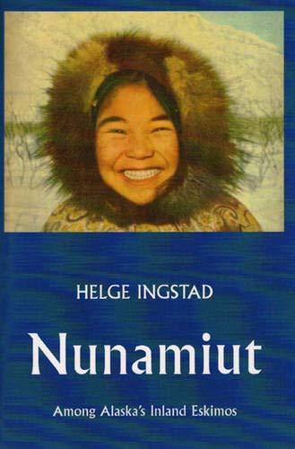 9780393329568: Nunamuit: Among Alaska's Inland Eskimos