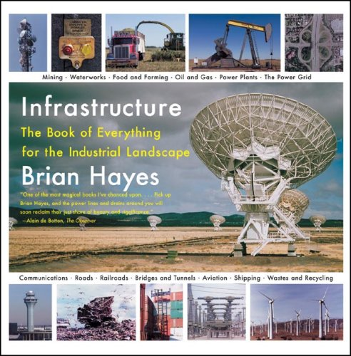 9780393329599: Infrastructure: The Book of Everything for the Industrial Landscape
