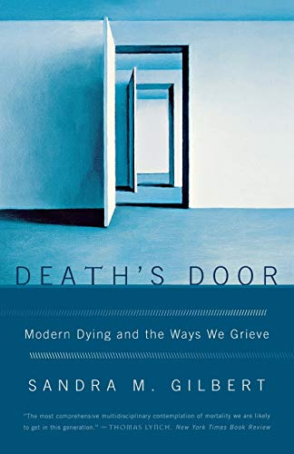 9780393329698: Death's Door: Modern Dying and the Ways We Grieve