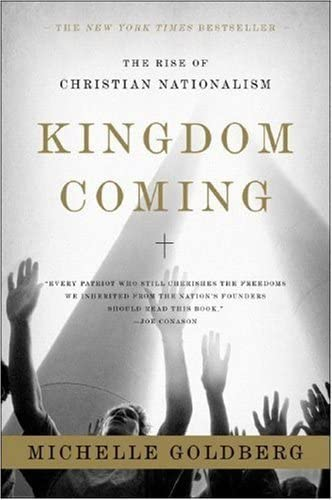 9780393329766: Kingdom Coming: The Rise of Christian Nationalism