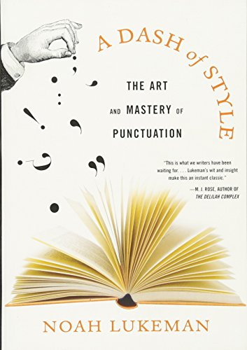 9780393329803: A Dash of Style: The Art and Mastery of Punctuation