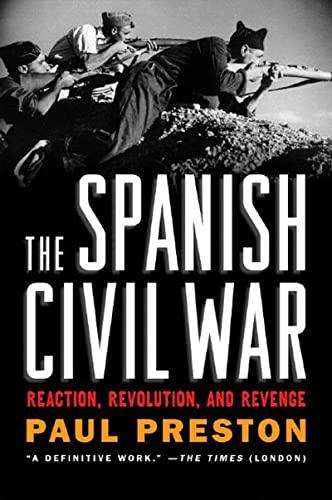 9780393329872: The Spanish Civil War: Reaction, Revolution, and Revenge