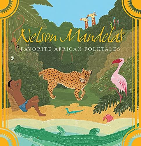 9780393329902: Nelson Mandela's Favorite African Folktales