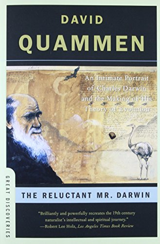 9780393329957: The Reluctant Mr. Darwin: An Intimate Portrait of Charles Darwin and the Making of His Theory of Evolution (Great Discoveries)
