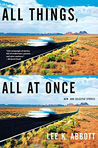 9780393330120: All Things, All at Once: New and Selected Stories