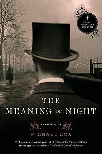 The Meaning of Night: A Confession: Cox, Michael
