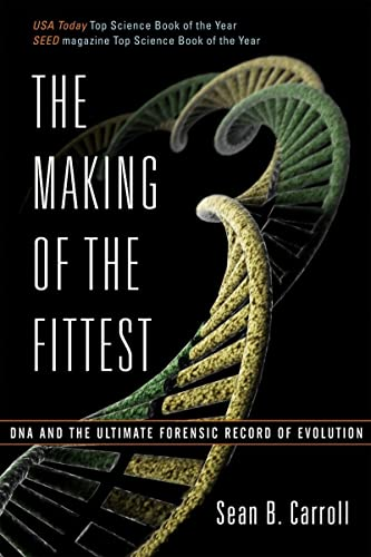 9780393330519: The Making of the Fittest: DNA and the Ultimate Forensic Record of Evolution