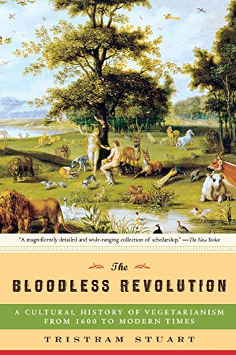 9780393330649: The Bloodless Revolution: A Cultural History of Vegetarianism from 1600 to Modern Times
