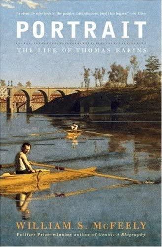 9780393330687: Portrait: The Life of Thomas Eakins