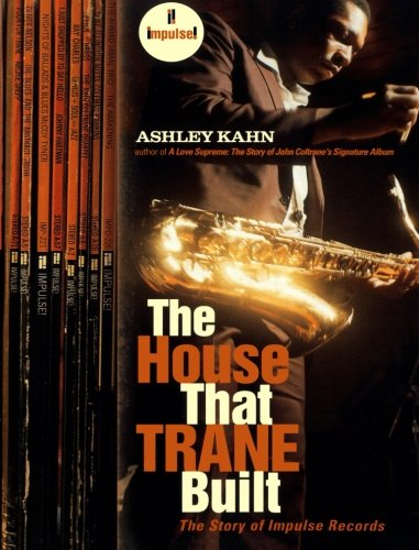 9780393330717: The House That Trane Built: The Story of Impulse Records