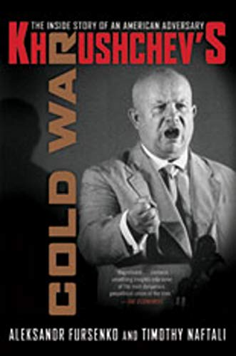 9780393330724: Khrushchev's Cold War: The Inside Story of an American Adversary