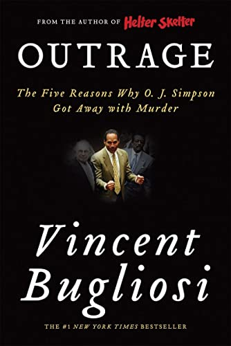 9780393330830: Outrage: The Five Reasons Why O. J. Simpson Got Away with Murder