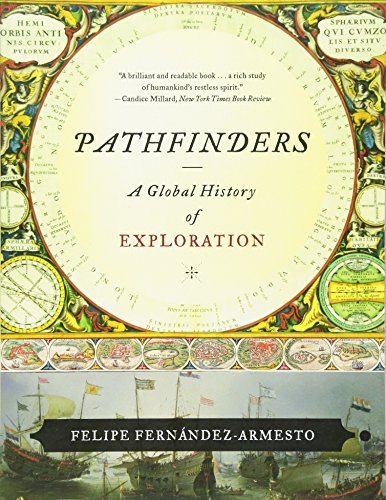 9780393330915: Pathfinders: A Global History of Exploration