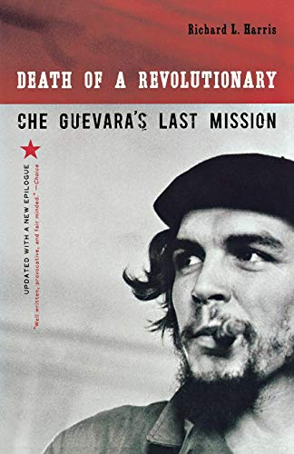 9780393330946: Death of a Revolutionary: Che Guevara's Last Mission