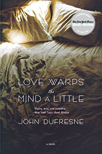 9780393330953: Love Warps the Mind a Little: A Novel