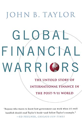 9780393331158: Global Financial Warriors: The Untold Story of International Finance in the Post-9/11 World