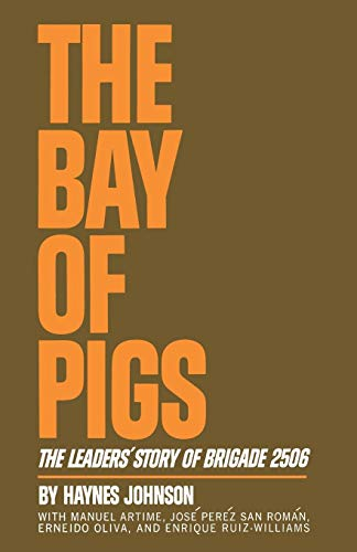 9780393331202: The Bay of Pigs: The Leaders' Story of Brigade 2506