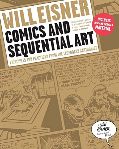 9780393331264: Comics and Sequential Art: Principles and Practices from the Legendary Cartoonist (Will Eisner Instructional Books)