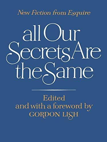 9780393331356: All Our Secrets Are the Same: New Fiction from Esquire