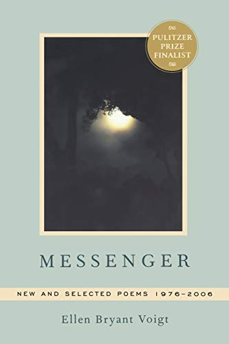 9780393331448: Messenger: New and Selected Poems 1976-2006