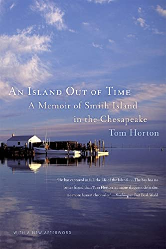 9780393331462: An Island Out of Time: A Memoir of Smith Island in the Chesapeake
