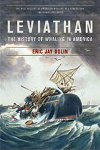 9780393331578: Leviathan: The History of Whaling in America